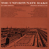 The Unfortunate Rake by Various Artists