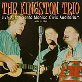 Live At the Santa Monica Civic Auditorium de The Kingston Trio