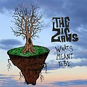 What's Meant to Be by Zig Zags