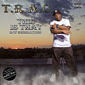 This Is That by T.R.A.C.