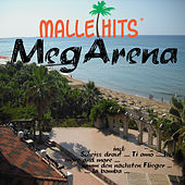 Malle Hits MegArena by Various Artists