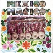 México es Mágico de Mariachi Vargas de Tecalitlan