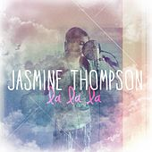 La La La by Jasmine Thompson