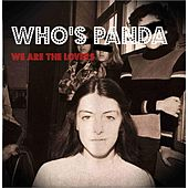 We Are the Lovers by Who's Panda