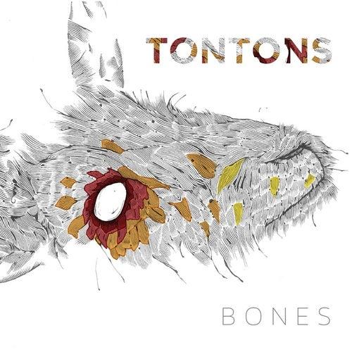 Bones by The Tontons