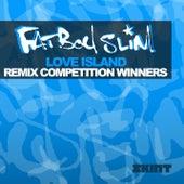 Love Island (Remix Competition Winners) von Fatboy Slim