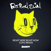 Right Here Right Now (Coyu Remix) von Fatboy Slim