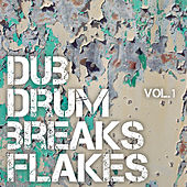 Dub Drum Breaks Flakes, Vol. 1 by Various Artists