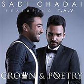 Sadi Chadai (Feat. T.A.V) de Crown