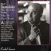Berl Senofsky, The Art of the Violin, Vol. 1 von Various Artists