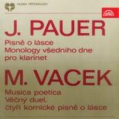 Pauer:  Love Songs, Weekday´s Monologues - Vacek: Musica poetica, Eternal Duet by Various Artists