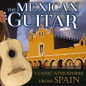 The Mexican Guitar. Classic Atmosphere from Spain de Various Artists