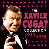 The Xavier Cugat Collection 1933-58 de Various Artists