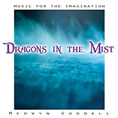 Music for the Imagination - Dragons in the Mist de Medwyn Goodall