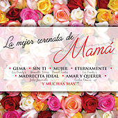 La Mejor Serenata de Mamá by Various Artists