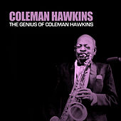The Genius of Coleman Hawkins von Coleman Hawkins