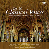 Top 50 Classical Voices (Most Popular Vocal and Choral Works) de Various Artists
