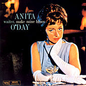 Waiter, Make Mine The Blues by Anita O'Day