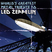 World's Greatest Metal Tribute To Led Zeppelin de Various Artists