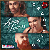 Crucified 2013 de Army of Lovers