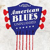 American Blues - Unplugged by Various Artists