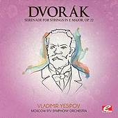 Dvorák: Serenade for Strings in E Major, Op. 22 (Digitally Remastered) by Moscow RTV Symphony Orchestra