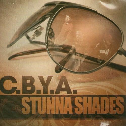 Stunna Shades by C.B.Y.A!