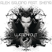Watch Out by Alex Gaudino
