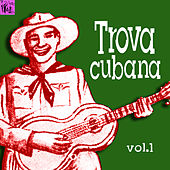 Trova Cubana, Vol.1 de Various Artists