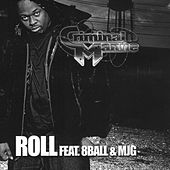 Roll by Criminal Manne
