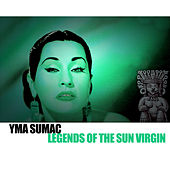 Legends Of The Sun Virgin von Yma Sumac