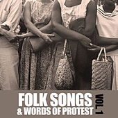 Folk & Songs of Protest, Vol. 1 by Various Artists