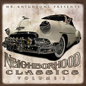 Neighborhood Classics Vol.2 by Various Artists
