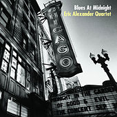 Blues at Midnight by Eric Alexander Quartet