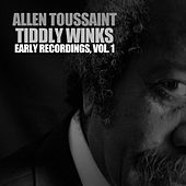 Wham Tousan!: Early Recordings, Vol. 1 de Allen Toussaint