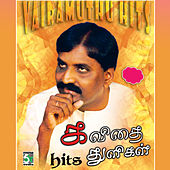 Vairamuthu Hits - Kavithai Thuligal by Various Artists