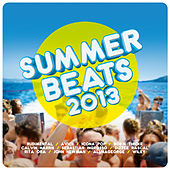 Summer Beats 2013 by Various Artists