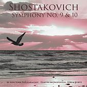Shostakovich: Symphonies Nos. 9 & 10 by Various Artists
