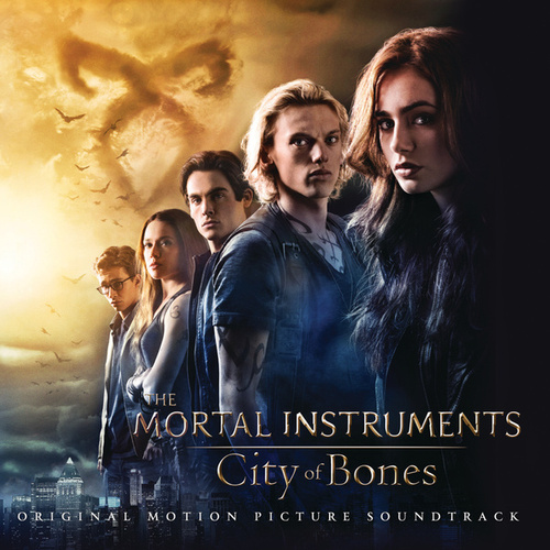 The Mortal Instruments: City of Bones (Original Motion Picture Soundtrack) by Various Artists