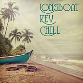 Longboat Key Chill by Various Artists