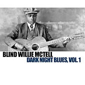 Mr. Mctell Got the Blues, Vol. 1 by Blind Willie McTell