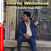 Charlie Whitehead & The Swamp Dogg Band (Digitally Remastered) de Charlie Whitehead