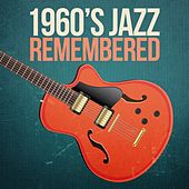 1960s Jazz Remembered de Various Artists