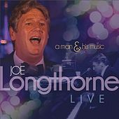 A Man and His Music by Joe Longthorne