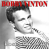 Roses Are Red (My Love) by Bobby Vinton