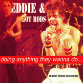 Doing Anything They Wanna Do... de Eddie and the Hot Rods