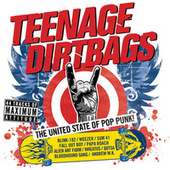 Teenage Dirtbags by Various Artists