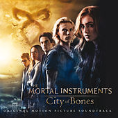 The Mortal Instruments: City of Bones (Original Motion Picture Soundtrack) von Various Artists