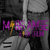 Kick Drum by Miss Angie