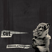 Annihilation Road de the Cut
